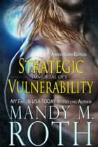 Strategic Vulnerability ebook by Mandy M. Roth