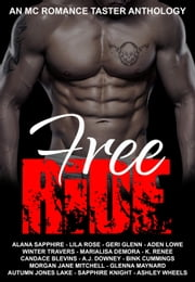 Free Ride: An MC Romance Taster Anthology ebook by Alana Sapphire, Lila Rose, Winter Travers,...