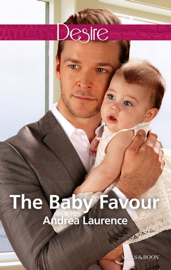 The Baby Favour ebook by Andrea Laurence