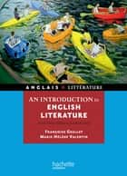 An introduction to english literature - From Philip Sidney to Graham Swift ebook by Françoise Grellet, Marie-Hélène Valentin