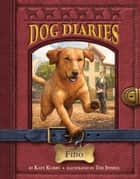 Dog Diaries #13: Fido ebook by Kate Klimo, Tim Jessell