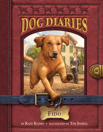 Dog Diaries #13: Fido ebook by Kate Klimo