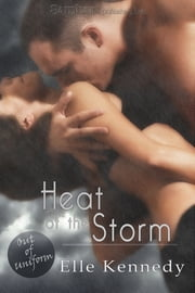 Heat of the Storm ebook by Elle Kennedy