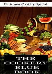 The Cookery Blue Book ebook by Society for Christian Work