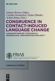 Congruence in Contact-Induced Language Change - Language Families, Typological Resemblance, and Perceived Similarity ebook by Juliane Besters-Dilger,Cynthia Dermarkar,Stefan Pfänder,Achim Rabus