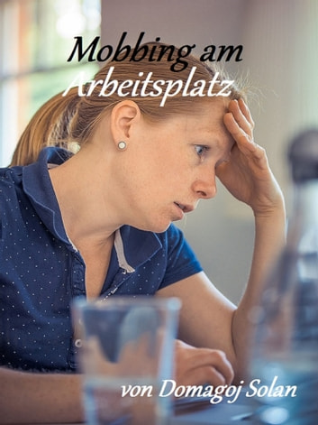 Mobbing am Arbeitsplatz ebook by Domagoj Soldan