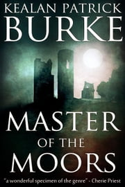 Master of the Moors ebook by Kealan Patrick Burke