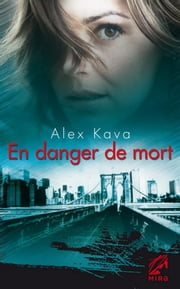 En danger de mort - Une enquête de Maggie O'Dell ebook by Alex Kava