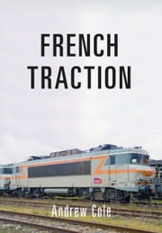 French Traction ebook by Kobo.Web.Store.Products.Fields.ContributorFieldViewModel