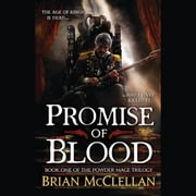 Promise of Blood audiobook by Brian McClellan