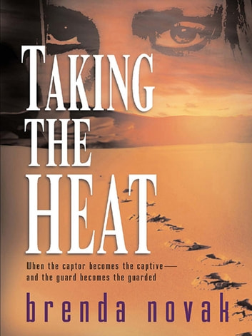 Taking the Heat (Mills & Boon M&B) ebook by Brenda Novak