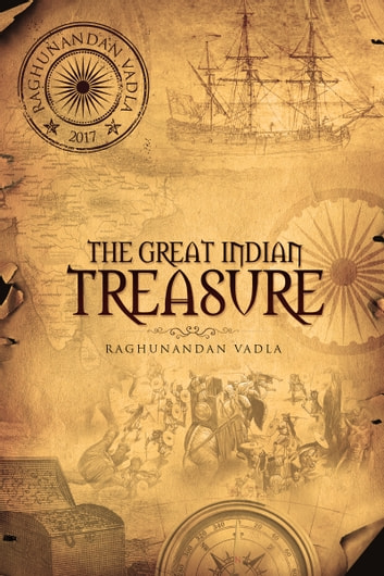 The Great Indian Treasure ebook by Vadla Raghunandan