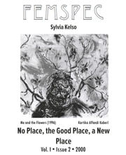 No Place, the Good Place, a New Place, Femspec Issue 1.2 ebook by Sylvia Kelso