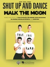 Shut Up and Dance Sheet Music ebook by Walk The Moon