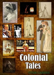 Colonial Tales ebook by Vitor Cassius Sr
