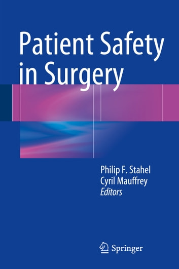 Patient Safety in Surgery ebook by