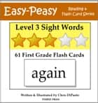 Level 3 Sight Words: 61 First Grade Flash Cards ebook by Chris DiPaolo