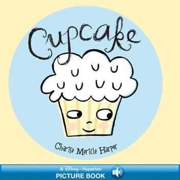 Cupcake - A Hyperion Read-Along eBook by Charise Mericle Harper
