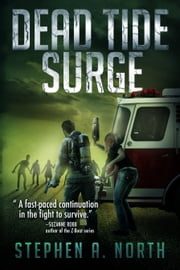 Dead Tide Surge (Book 3) ebook by Stephen A. North