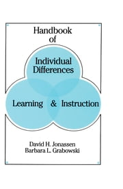 Handbook of Individual Differences, Learning, and Instruction ebook by David H. Jonassen,Barbara L. Grabowski