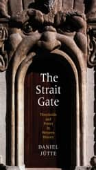 The Strait Gate ebook by Daniel Jütte (Jutte)