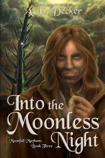 Into the Moonless Night ebook by A. E. Decker