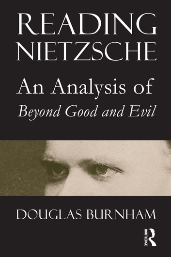 an analysis of beyond good and evil by nietzsche Start studying beyond good & evil nietzsche's linguistic analysis finds a number of hidden kantian term for the world existing beyond the phenomenal.