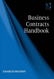 Business Contracts Handbook ebook by Mr Charles Boundy