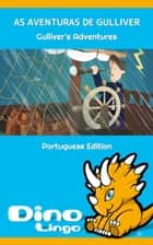 As Aventuras De Gulliver ebook by Dino Lingo