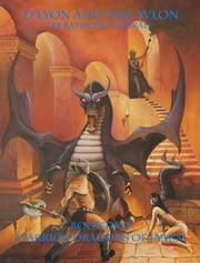 D'Lyon And The Avlon, Book Two, Warrior Dragons of Jaarn ebook by Raymond Conrad