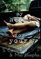 My Heart for Yours - Crawford ebook by S. Campbell, Mia Josephs