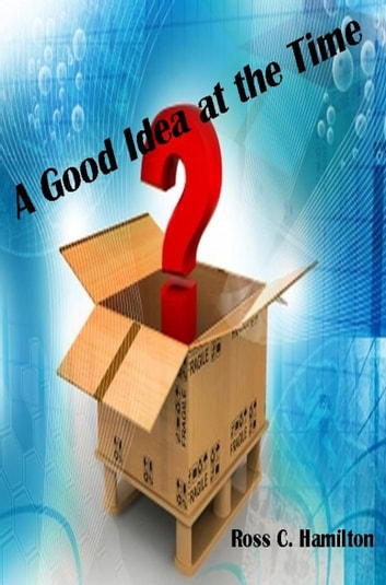 A Good Idea at the Time ebook by Ross Hamilton