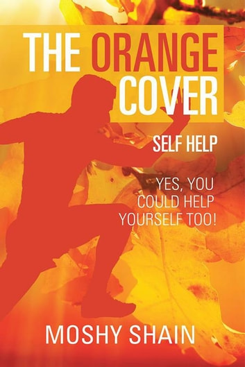 The Orange Cover ebook by Moshy Shain