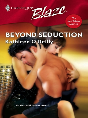 Beyond Seduction ebook by Kathleen O'Reilly