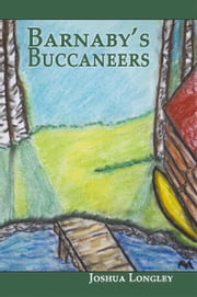Barnaby's Buccaneers ebook by Joshua Longley