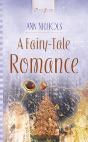 A Fairy-Tale Romance ebook by Ann Nichols