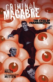 Criminal Macabre: The Eyes of Frankenstein ebook by Steve Niles