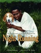 Night Running ebook by Elisa Carbone, Earl B. Lewis