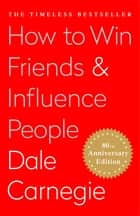How To Win Friends and Influence People eBook par