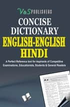 ENGLISH -ENGLISH - HINDI DICTIONARY ebook by EDITORIAL BOARD