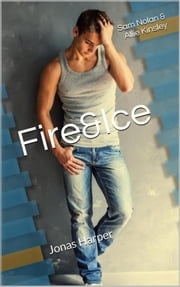 Fire&Ice 7.5 - Jonas Harper ebook by Allie Kinsley, Sam Nolan