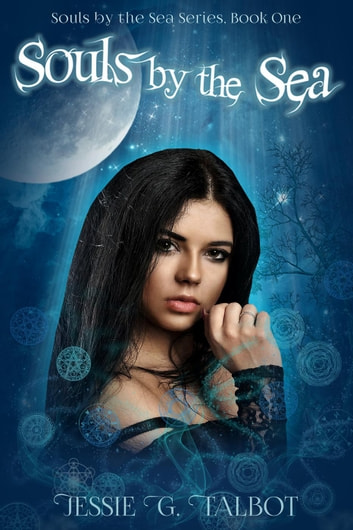 Souls by the Sea - Souls by the Sea, #1 ebook by Jessie G. Talbot