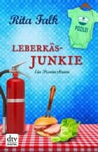 Leberkäsjunkie ebook by Rita Falk