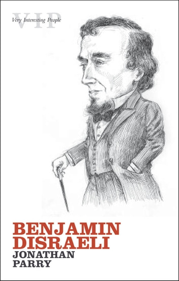 Benjamin Disraeli ebook by Jonathan Parry