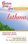 Chicken Soup for the Soul Healthy Living Series: Asthma