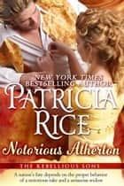 Notorious Atherton ebook by Patricia Rice
