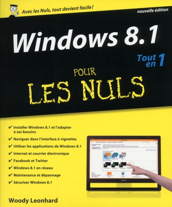 Windows 8.1 Tout en 1 pour les Nuls ebook by Woody LEONHARD
