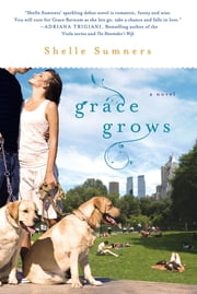 Grace Grows ebook by Shelle Sumners