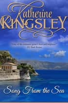 Song From the Sea ebook by Katherine Kingsley