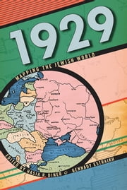 1929 - Mapping the Jewish World ebook by Gennady Estraikh,Hasia Diner